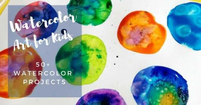 Watercolor Projects Kids Love - 50+ Watercolor Art Activities for Children