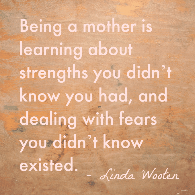 Being a Mother Quote