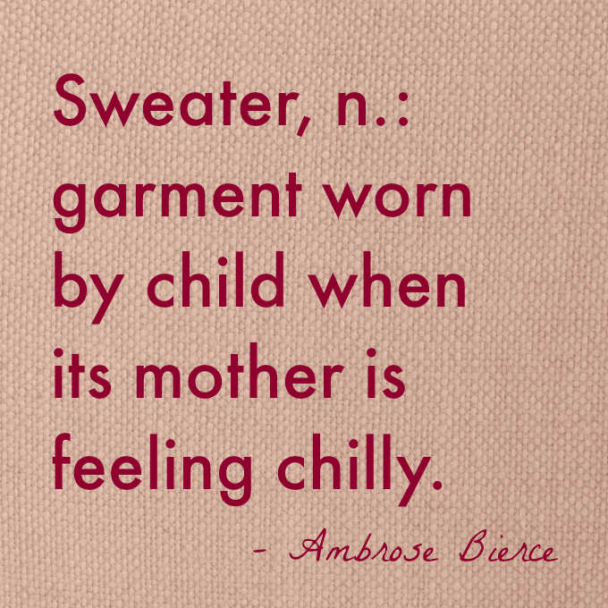Sweater Mother Quote