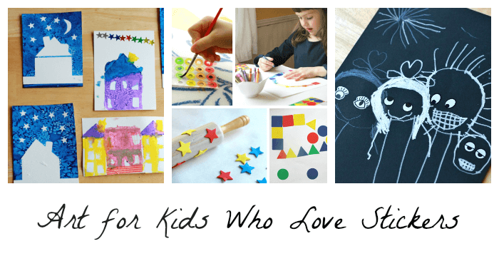 Art Projects for Kids Who Love Stickers