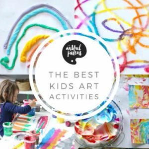 The Best Kids Art Activities from The Artful Parent