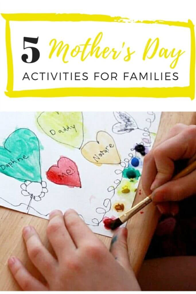5 Mother's Day Activities for Families (part of 31 Mother's Day Projects for Kids)