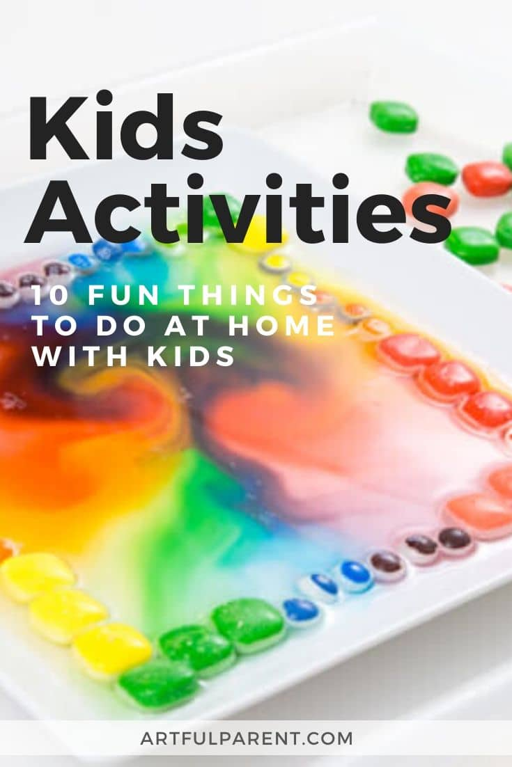 Kids Activities - 10 Things to Do At Home with Kids